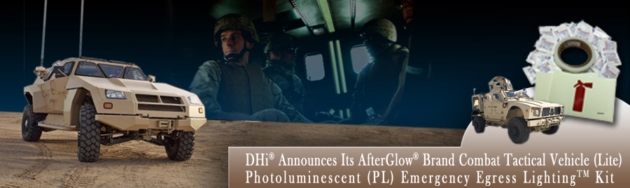 Defense Holdings, Inc. Announces Its AfterGlow(r) Brand Combat/Tactical Vehicle (Lite) Photoluminescent (PL) Emergency Egress Lighting™ Kit